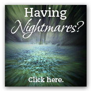 Having Nightmares?